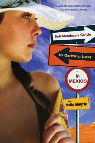 Sofi Mendoza's Guide to Getting Lost in Mexico 9780689878121
