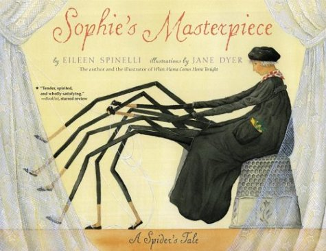 Sophie's Masterpiece: A Spider's Tale 9780689866807