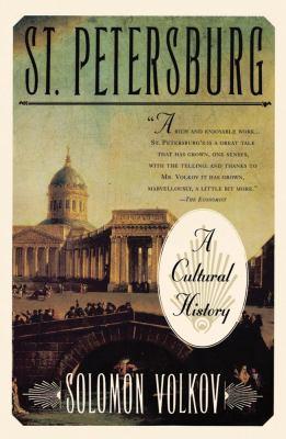St. Petersburg: A Cultural History 9780684832968