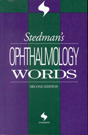 Stedman's Ophthalmology Words 9780683307764