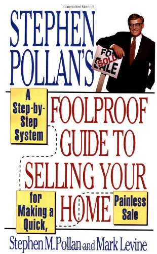 Stephen Pollan's Foolproof Guide to Selling Your Home 9780684802299