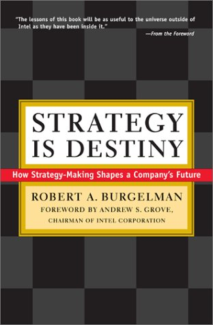 Strategy Is Destiny: How Strategy-Making Shapes a Company's Future 9780684855547