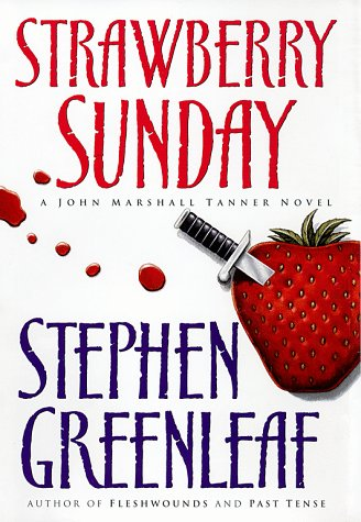 Strawberry Sunday: A John Marshall Tanner Novel 9780684849546