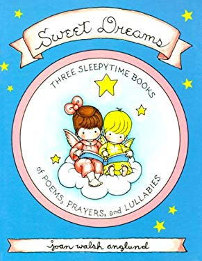 Sweet Dreams Boxed Set: Poems, Prayers and Lullabies 9780689800559
