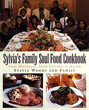 Sylvia's Family Soul Food Cookbook: From Hemingway, South Carolina, to Harlem 9780688162191
