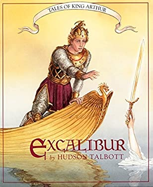 Tales of King Arthur: Excalibur 9780688133801