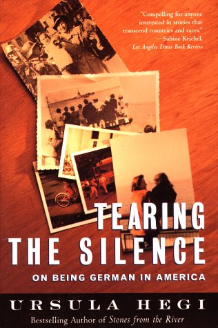 Tearing the Silence: On Being German in America 9780684846118