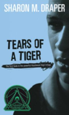 Tears of a Tiger 9780689806988