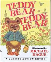 Teddy Bear, Teddy Bear: A Classic Action Rhyme 2523320