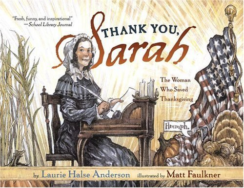 Thank You, Sarah: The Woman Who Saved Thanksgiving 9780689851438