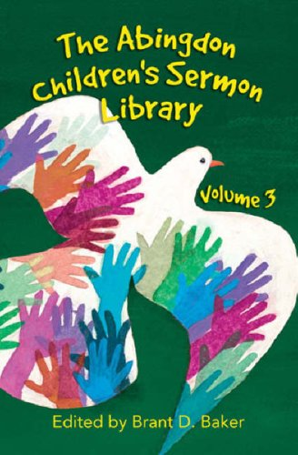 The Abingdon Children's Sermon Library: Volume 3 9780687651528