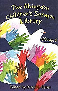 The Abingdon Children's Sermon Library, Volume 1 9780687497300