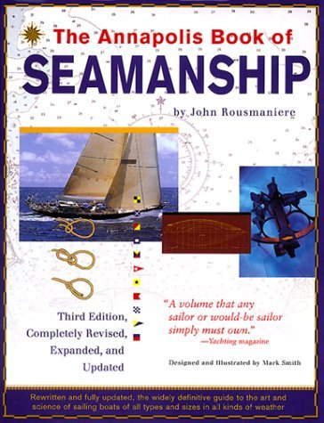 The Annapolis Book of Seamanship: Third Edition, Completely Revised, Expanded and Updated 9780684854205