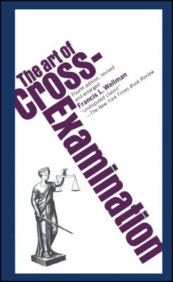 The Art of Cross Examination 9780684843049