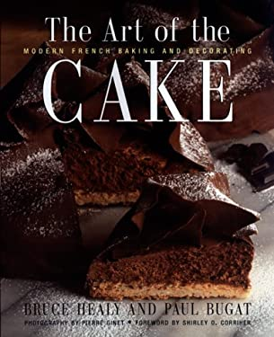 The Art of the Cake: Modern French Baking and Decorating 9780688141998
