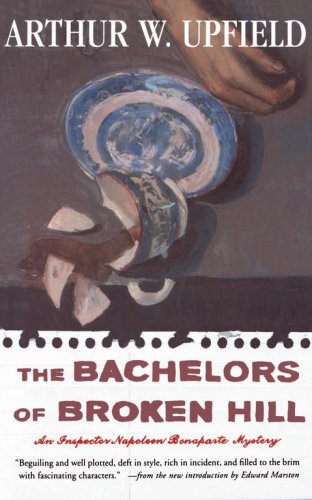 The Bachelors of Broken Hill 9780684850580