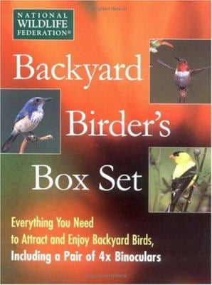 The Backyard Birder's Box Set [With 32-Page Guide, 96-Page Journal and Binoculars] 9780684864464