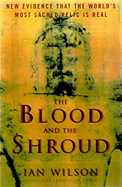 The Blood and the Shroud 9780684853598