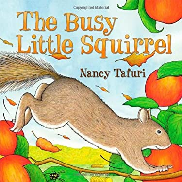 The Busy Little Squirrel 9780689873416