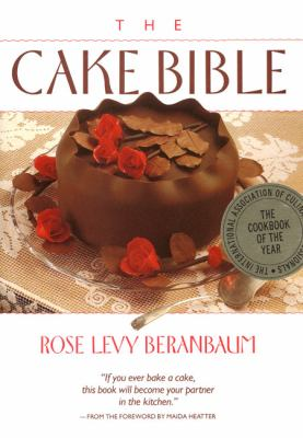 The Cake Bible 9780688044022