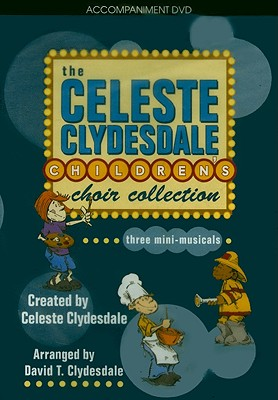 The Celeste Clydesdale Children's Choir Collection