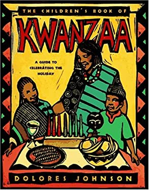 The Children's Book of Kwanzaa: A Guide to Celebrating the Holiday 9780689808647