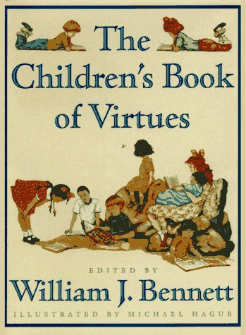 The Children's Book of Virtues 9780684813530