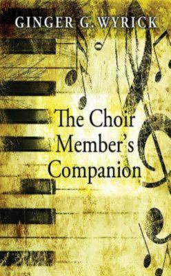 The Choir Members Companion 9780687256402