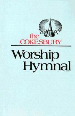 The Cokesbury Worship Hymnal 9780687088652