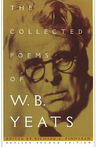 The Collected Poems of W.B. Yeats: Volume 1: The Poems 9780684807317