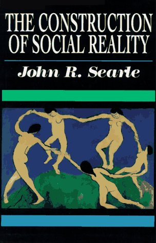 The Construction of Social Reality 9780684831794