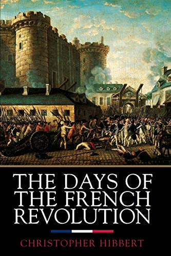The Days of the French Revolution 9780688169787