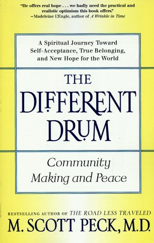 The Different Drum: Community Making and Peace 9780684848587