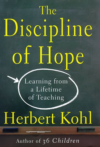 The Discipline of Hope: Learning from a Lifetime of Teaching 9780684814124