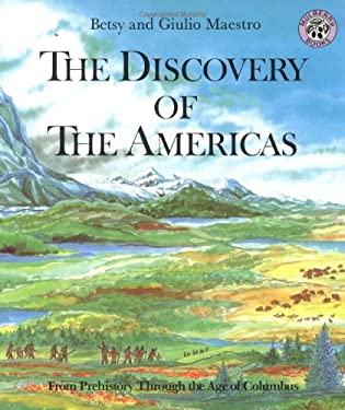 Discovery of the Americas : From Prehistory Through the Age of Columbus