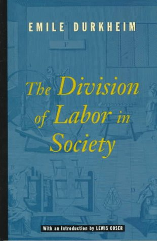 The Division of Labor in Society 9780684836386