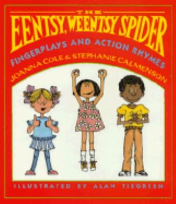 The Eentsy, Weentsy Spider: Fingerplays and Action Rhymes 9780688094393
