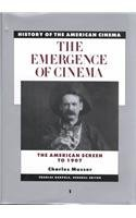History of the American Cinema: The Emergence of the Cinema: The American Screen to 1907 9780684184135