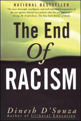 The End of Racism: Finding Values in an Age of Technoaffluence 9780684825243