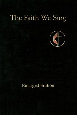 The Faith We Sing Enlarged Pew Edition 9780687045150
