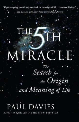 The Fifth Miracle: The Search for the Origin and Meaning of Life 9780684863092