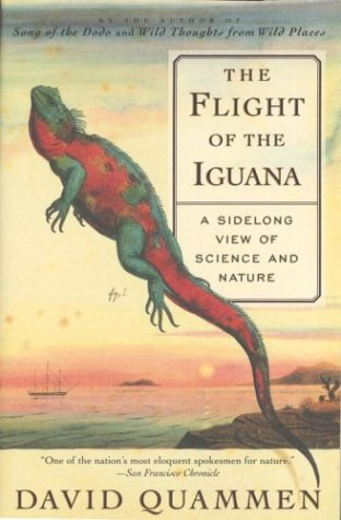 The Flight of the Iguana: A Sidelong View of Science and Nature 9780684836263