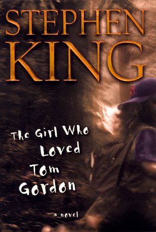 The Girl Who Loved Tom Gordon 9780684867625