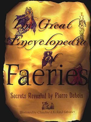 The Great Encyclopedia of Faeries 9780684869575