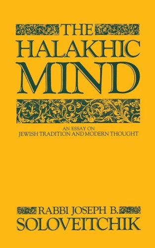 The Halakhic Mind: An Essay on Jewish Tradition and Modern Thought 9780684863726
