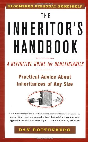 The Inheritors Handbook: A Definitive Guide for Beneficiaries 9780684869087