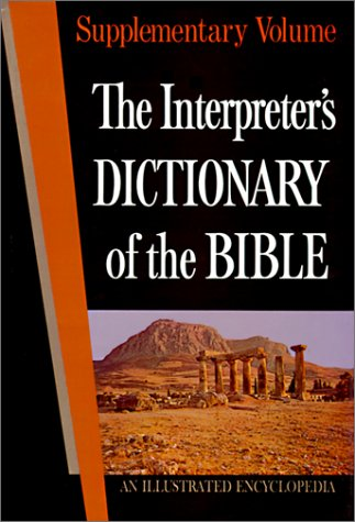The Interpreter's Dictionary of the Bible Supplementary Volume 9780687192694