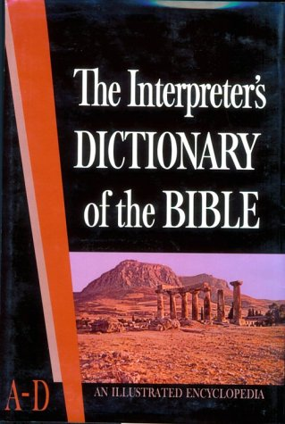 The Interpreter's Dictionary of the Bible Volume 1 A--D 9780687192700