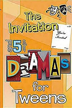 The Invitation and 5 Other Dramas for Tweens 9780687647132