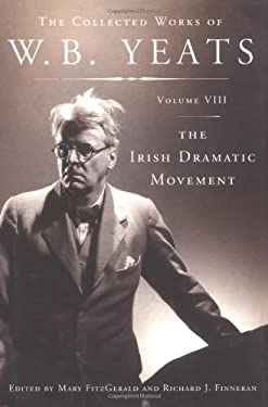 The Irish Dramatic Movement 9780684807065